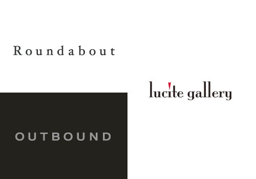 Roundabout/OUTBOUNDにルーサイトギャラリーに