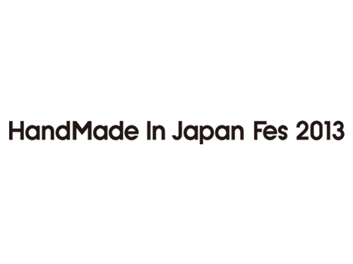 HandMade In Japan Fes 2013