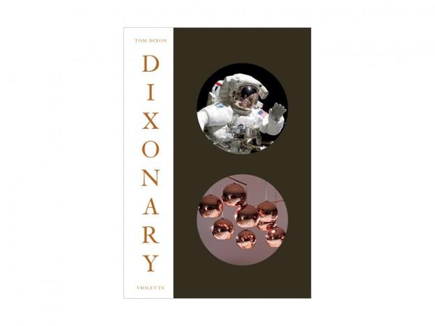 Tom Dixonの回顧本「DIXONARY」発売