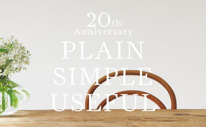 THE CONRAN SHOP The 20th Anniversary Exhibition PLAIN SIMPLE USEFUL