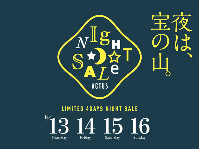 ACTUS NIGHT SALE