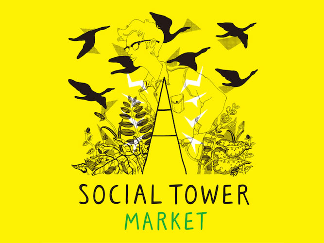 scopeも出店「SOCIAL TOWER MARKET 2015」開催