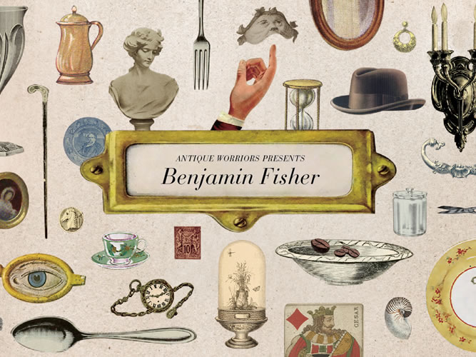 ANTIQUE WORRIORS PRESENTS Benjamin Fisher_001