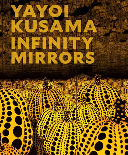 草間彌生の最新作品集『Yayoi Kusama: Infinity Mirrors』、買えます