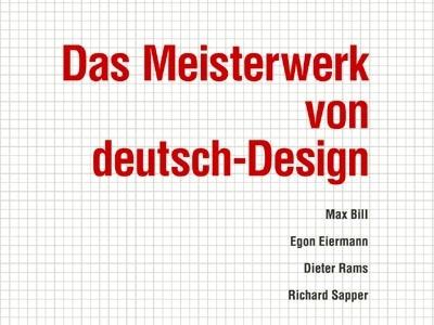 Das Meisterwerk von deutsch Design