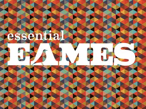 イームズの世界巡回展「essential EAMES」、ついに日本に!